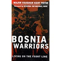 Bosnia Warriors: Living on the Front Line