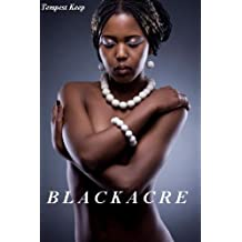 BLACKACRE: QuickDirtySaga #1 #2 & #3 (Quick & Dirty Historical Reads)