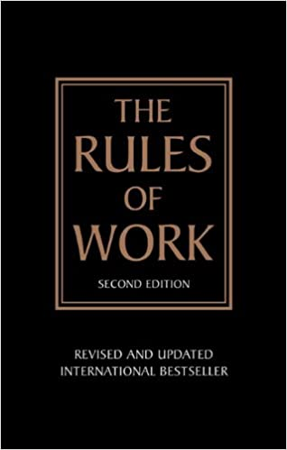 The rules of work a definitive code for personal success 2nd the rules of work a definitive code for personal success 2nd edition richard templar 9780273730262 amazon books fandeluxe Gallery