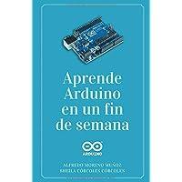 Aprende Arduino en un fin de semana: Versión