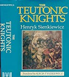The Teutonic Knights 9780781801218