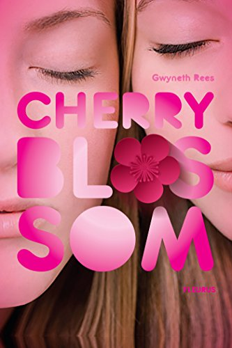 Cherry Blossom (French Edition)