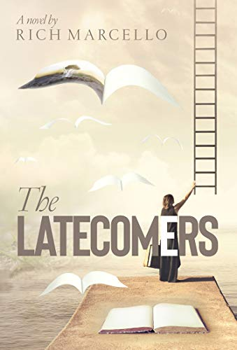 THE LATECOMERS by [Marcello, Rich]