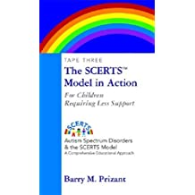 Autism Spectrum Disorders and the SCERTS(tm) Model: A Comprehensive Educational Approach