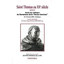 """Saint Thomas au XXe siècle : colloque du centenaire de la """"Revue thomiste"""" (1893-1992), Toulouse, 25-28 mars 1993"""