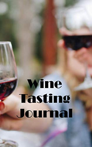 Wine Tasting Journal: A handy pocket or bag sized notebook for all your wine tasting visits or to keep a record of the wines you offer your customers.