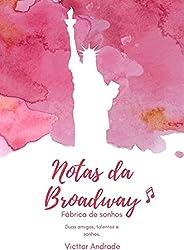 Notas da Broadway: Fábrica de sonhos