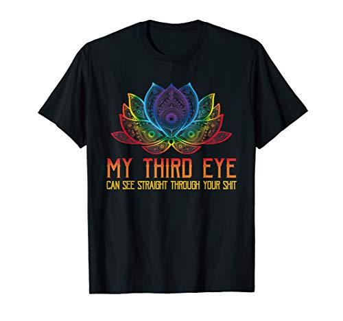 Straight T-shirt Rainbow - Funny Spiritual Tee Third Eye Sees Through Your Shit Shirt