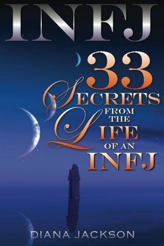 INFJ: 33 Secrets From the Life of an INFJ