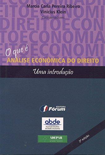 O Que É Análise Econômica do Direito. Uma Introdução