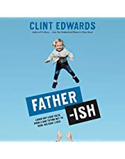 Father-ish: Laugh-Out-Loud Tales from a Dad Trying Not to Ruin His Kids' Lives