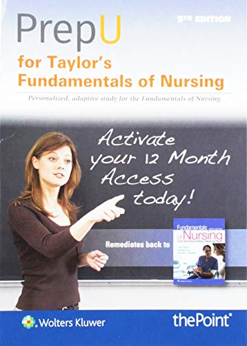 PrepU for Taylor's Fundamentals of Nursing: The Art and Science of Person-Centered Nursing Care