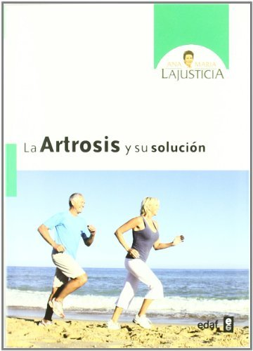 La artrosis y su solución (Plus Vitae) (Spanish Edition) by [Lajustica