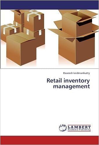 Book Retail inventory management by Raveesh krishnankutty (2011-08-30)