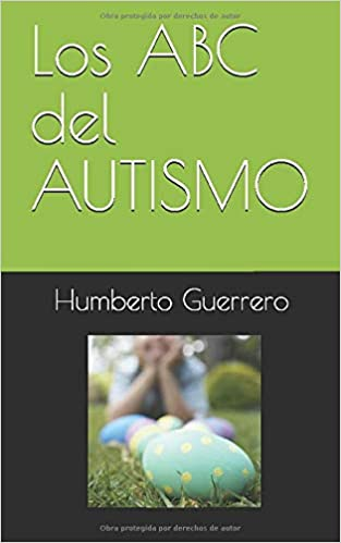 Amazon.com: Los ABC del AUTISMO (Spanish Edition ...