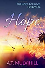Hope: For Hope, For Love, Forgiving Paperback