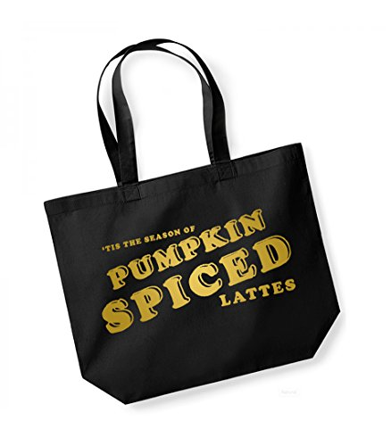 Tis the Season of Pumpkin Spiced Lattes - Large Canvas Fun Slogan Tote Bag Black/Gold