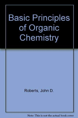 A Study Guide to Basic Principles of Organic Chemistry