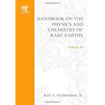 Handbook on the Physics and Chemistry of Rare Earths: High Temperature Rare Earths Superconductors - I: 30