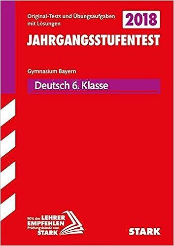 Jahrgangsstufentest Gymnasium Deutsch 6 Klasse Bayern