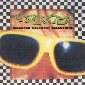 Selected Selecter Selections