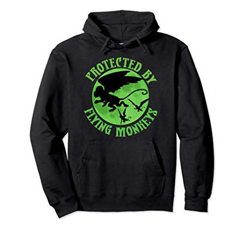 Protected by Flying Monkeys Hoodie Wizard of Oz Witch -