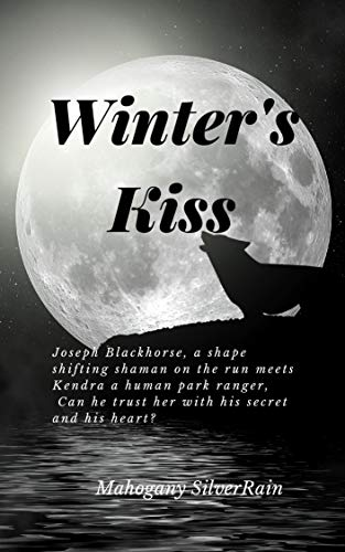 WINTER'S KISS by [SilverRain, Mahogany]