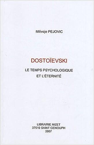 Livre gratuits en ligne Dostoïevski : Le temps psychologique et l'éternité epub, pdf