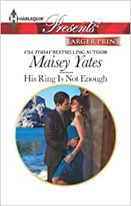 Maisey Yates His Ring Is Not Enough