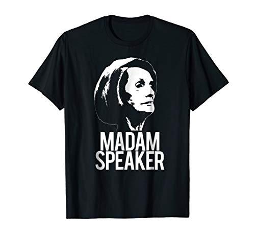 MADAM SPEAKER T-Shirt Nancy Pelosi Meme Congress Feminist (First Black Woman To Serve In Congress)