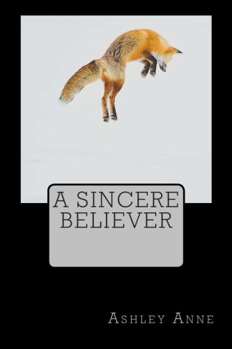A Sincere Believer