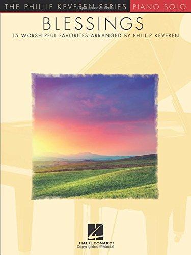 Blessings: arr. Phillip Keveren The Phillip Keveren Series Piano Solo
