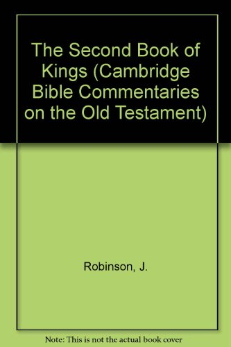 The Second Book of Kings (Cambridge Bible Commentaries on the Old Testament)