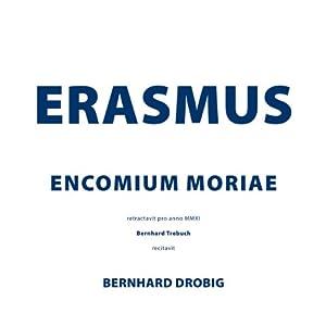 Encomium Moriae Hörbuch