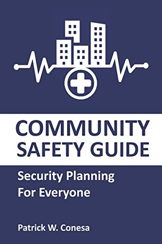 Community Safety Guide: Security Planning for Everyone