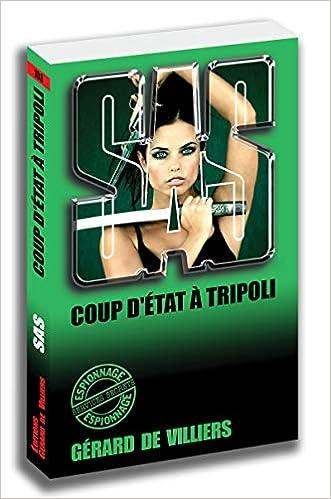 Télécharger des livres SAS 108 Coup d'Etat à Tripoli