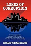 img - for Edward Thomas Ellson: Lords of Corruption (Hardcover); 2002 Edition book / textbook / text book
