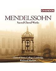 Mendelssohn: Sacred Choral Works; Six Motets