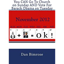 You CAN Go To Church on Sunday AND Vote For Barack Obama on Tuesday