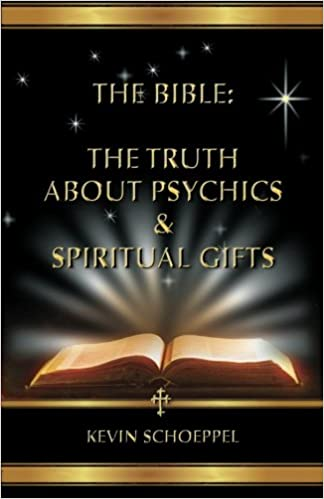 Amazon com: The Bible: The Truth About Psychics & Spiritual Gifts