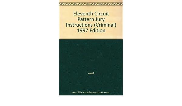 Eleventh Circuit Pattern Jury Instructions Criminal 1997 Edition