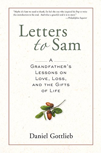 Hippo Letters - Letters to Sam: A Grandfather's Lessons on Love, Loss, and the Gifts of Life