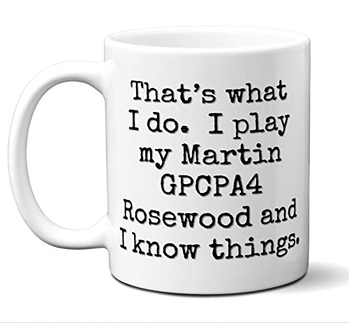 (Guitar Gift Mug. Martin GPCPA4 Rosewood Players Lover Accessories Music Teacher Lover Him Her Funny Dad Men Women Card Pick Musician Acoustic Unique. 11)
