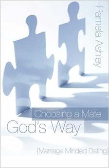 Choosing a Mate God's Way