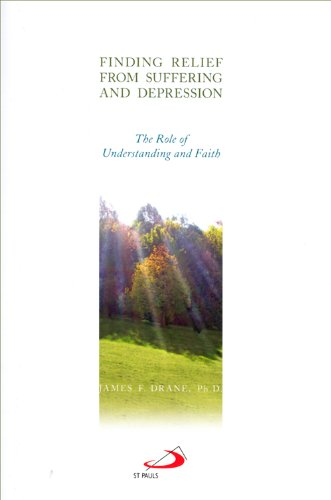 Finding Relief from Suffering and Depression: The Role of Understanding and Faith PDF