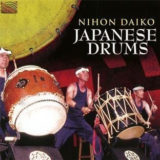 Japanese Drums by Daiko, Nihon (2012-04-24)