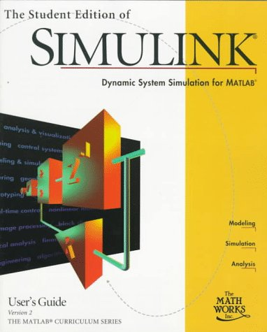 Student Edition of SIMULINK v2 User's Guide