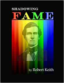 shadowing fame robert keith 9781533216786 books. Black Bedroom Furniture Sets. Home Design Ideas