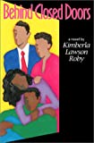 Behind Closed Doors, Kimberla Lawson Roby, 1574780050