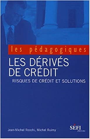 Livres gratuits Dérives de crédits Risques de credit et solutions epub, pdf
